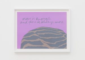 <I>now is enough - shell writing #8</I>, 1976 </br> screenprint</br> 50 x 63,5 x 4 cm / 19.6 x 25 x 1.5 in (framed)