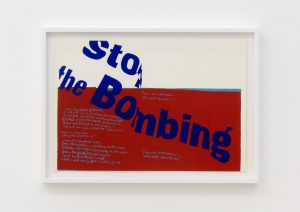 <I>stop the bombing</I>, 1967 </br> screenprint</br> 46,6 x 66 x 4 cm / 18.3 x 26 x 1.5 in (framed)