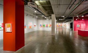 <I>Someday Is Now: The Art of Corita Kent</i>, 2015 </br> installation view, Pasedena Museum of California Art, Pasadena